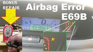 Citroen Picasso Airbag error E69B and light on. Fault finding and repair. BONUS REMOTE REPAIR!