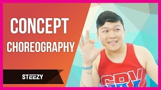 How To Come Up With Cool Dance Moves, Concept Choreography | Dear STEEZY | STEEZY.CO