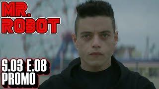 "[Mr Robot] Season 3 Episode 8 Promo   3x08 ""eps3.7_dont-delete-me.ko"" Trailer"