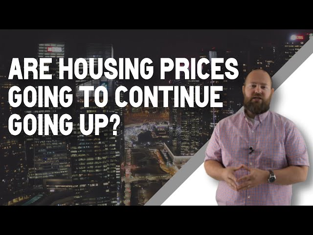 Are Housing Prices Going to Continue Going Up in Lewis County, WA?