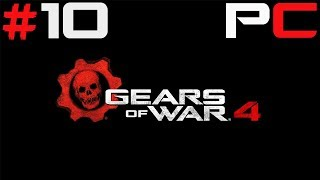 Let's Play Gears of War 4 [PC] Tropienie łapacza [#10] Bez Komentarza