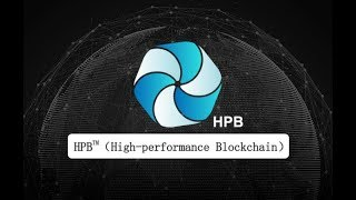 Coin of the Week: What is High Performance Blockchain (HPB)? - Chinese EOS?