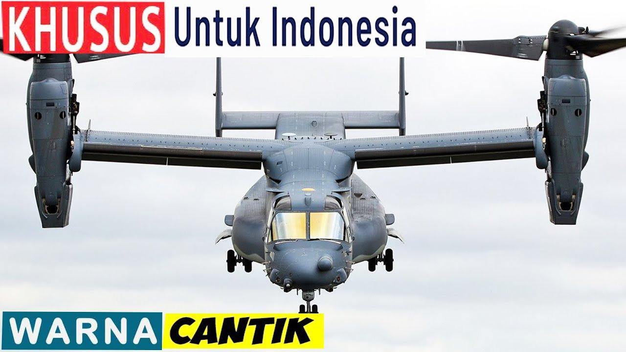 PERLU DI PERTIMBANGKAN !! Apa tujuan As Menjual MV-22 ke Indonesia?