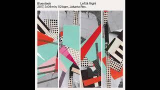 Bluestaeb - Left & Right (Official Audio)