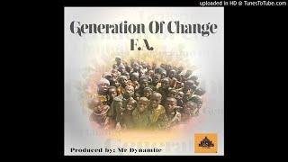 Download F.A - Generation of change _ Prod by Mr Dynamite MP3 song and Music Video