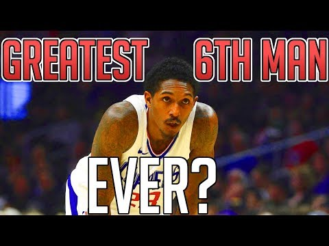 Is Lou Williams The GREATEST SIXTH MAN EVER???
