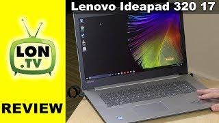 IdeaPad 320 17″ Laptop Review – $479 i3 Based Huge Laptop