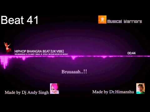 [Beat 41] Hiphop Bhangra Beat | Punjabi Beat | Dr.Himanshu & Dj Andysingh | UK VIBE