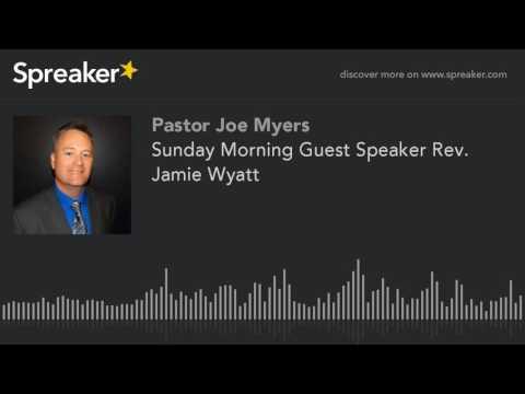 Sunday Morning Guest Speaker Rev. Jamie Wyatt