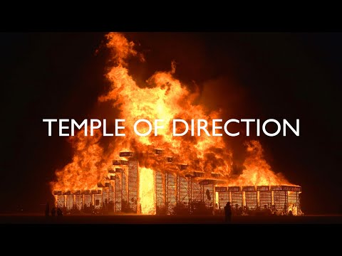 [Full Video] TEMPLE OF DIRECTION : BURNING MAN 2019 [4K]