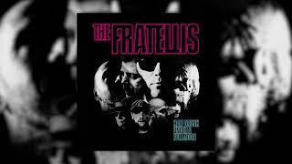 The Fratellis - Lay Your Body Down (Official Audio)
