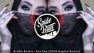 Arabic Remix Bugera [Spide Bass Ufuk Kaplan] 2019