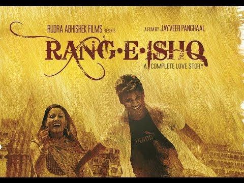 Official Trailer,Rang-E-Ishq,Rang e ishq by Jayveer Panghaal,Kavya Kiran,Deepak Kumar,Mujahid Khan