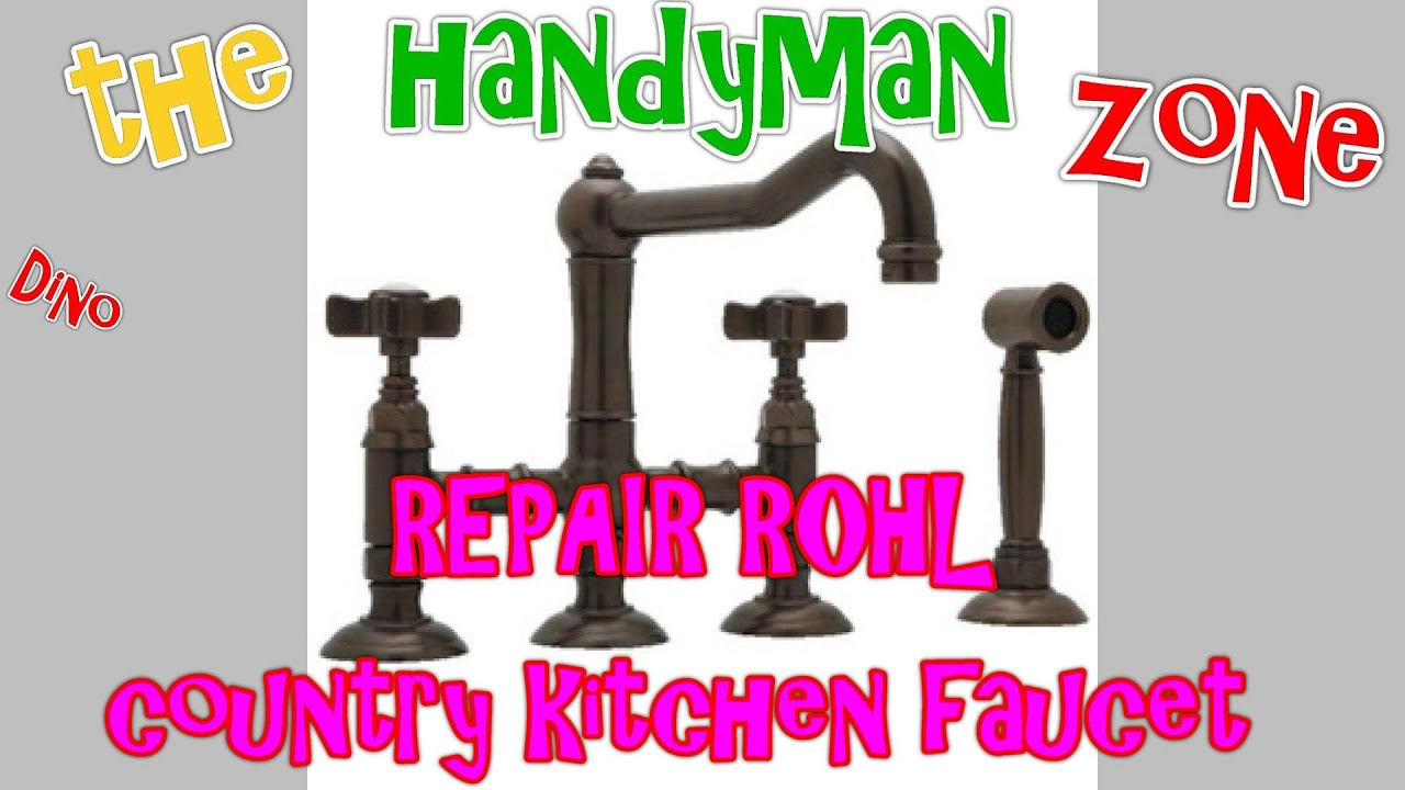 REPAIR Rohl Country Kitchen Faucet A3650 - YouTube