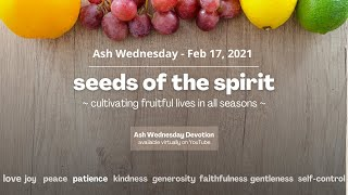 Ash Wednesday Devotion - February 17, 2021