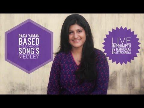 Yaman Raga Based Bollywood Songs Medley | Live Impromptu | Madhuraa Bhattacharya