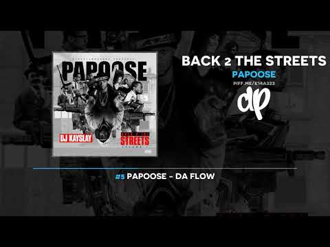 Papoose - Back 2 The Streets (FULL MIXTAPE)