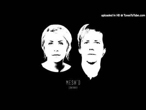Breeze by Mesh'd (Lisa Halling & Martin Olsson) HQ