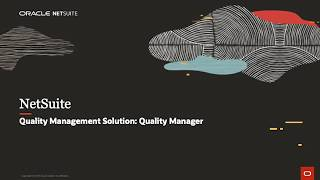 NetSuite Quality Management Solution (QMS): Quality Manager