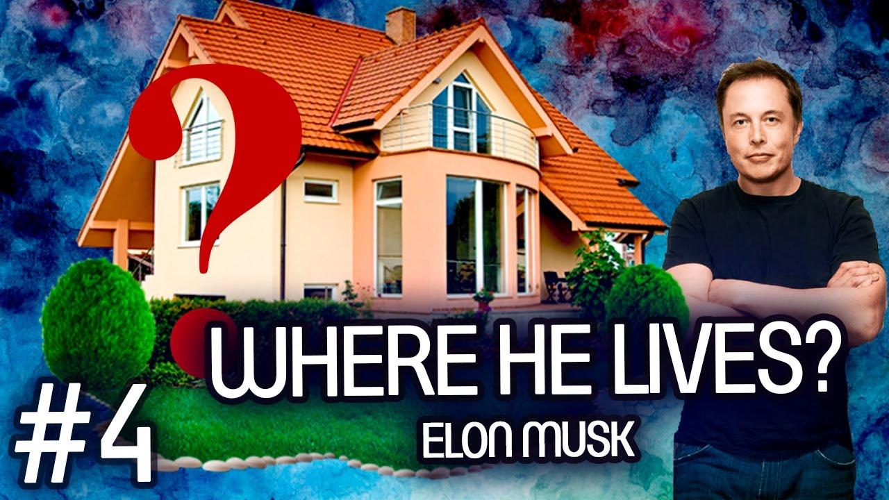 Where Elon Musk lives? #4