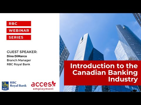 RBC Royal Bank Webinar | Introduction to the Canadian Banking Industry