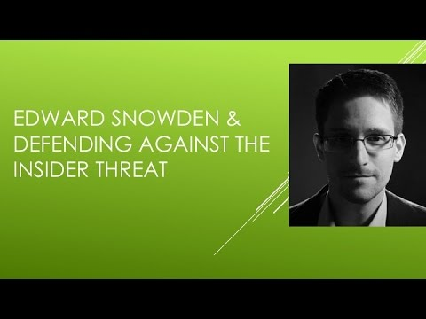 "Steven Bay Presents ""Edward Snowden and Defending Against the Insider Threat"""