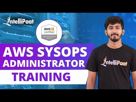 AWS SysOps Administrator Training | AWS SysOps Tutorial | AWS Certified SysOps Admin | Intellipaat