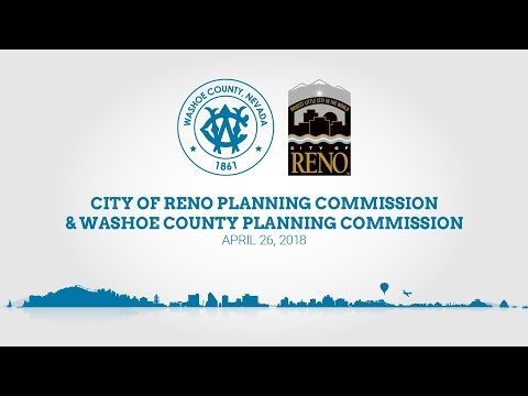 Reno City Planninng Commission & Washoe County Planning Commission | April 26, 2018