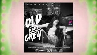 Patrice Roberts - Old & Grey | 2016 Music Release