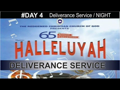 RCCG 65th ANNUAL CONVENTION 2017 #Day 4_ Deliverance Service / NIGHT