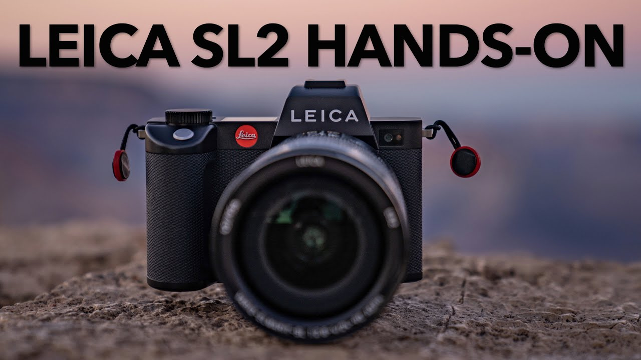 There's a new Leica in Wetzlar, My Leica SL2 Review