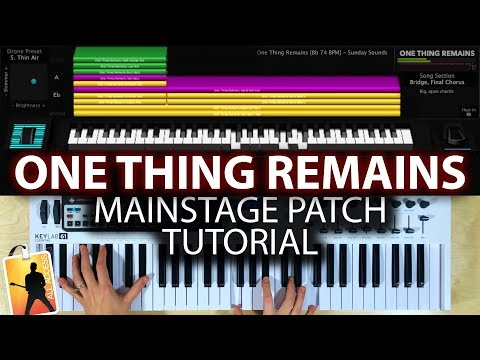 One Thing Remains MainStage patch keyboard tutorial- Bethel