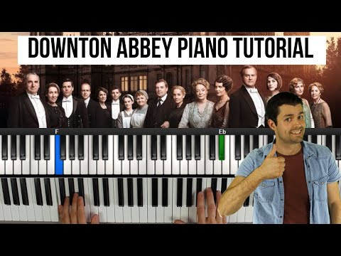 Downton Abbey Theme Tune - Easy Piano Tutorial