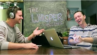 THE WHISPER CHALLENGE! (2-18-15) [418]