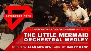 The Little Mermaid Orchestral Medley - DPops