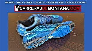 Merrell Trail Glove 4: Zapatillas minimalistas drop cero (230gr) Análisis por Mayayo