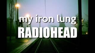 My Iron Lung - Radiohead // Lyrics - Letra Subtitulada