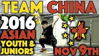 Team China Warmup Snatch And Accessories A 2016 Asian Youth Juniors Nov 9th