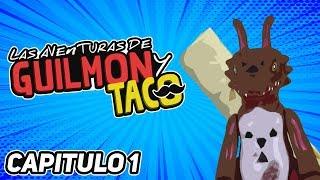 Las aventuras de Guilmon y Taco (Capitulo 1)