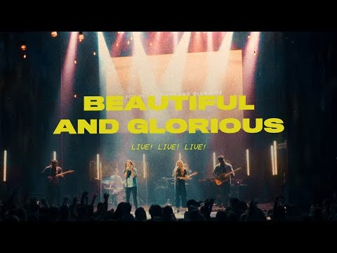 Beautiful And Glorious (LIVE) - Lindy & The Circuit Riders | Driven By Love