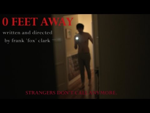 0 FEET AWAY - written and directed by frank fox (rated version)