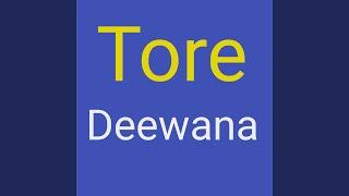 Tore Deewana
