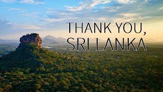 Travel video: THANK YOU, SRI LANKA 2018