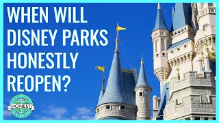 PREDICTION - When will Disneyland & Walt Disney World Parks Reopen?