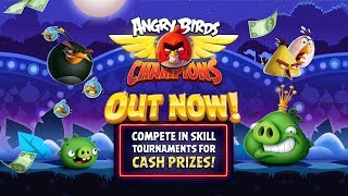 Angry Birds Champions - Play Skill Tournaments for Cash Prizes!