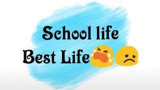 School life is best status