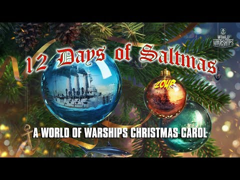 The Twelve Days of Saltmas - A World of Warships Christmas Carol