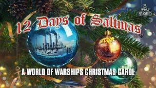 The Twelve Days of Saltmas - A World of Warships Christmas Carol