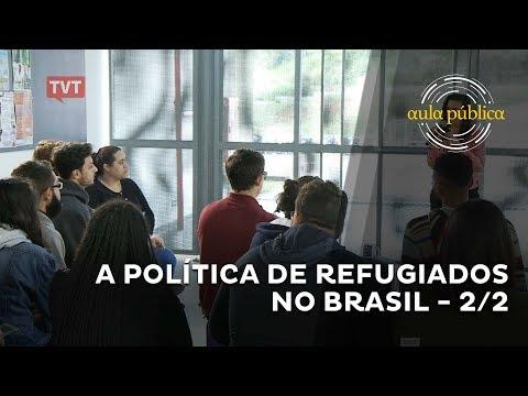 Aula Pública: A política de refugiados no Brasil - 2/2