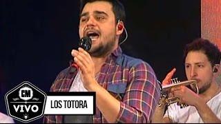 Los Totora (En vivo) - Show Completo - CM Vivo 2015